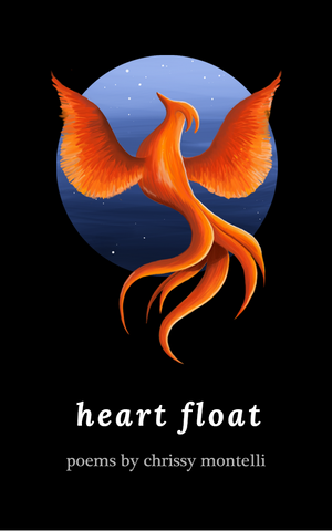 Heart Float, by Chrissy Montelli