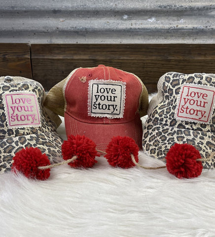 Love Your Story Cap