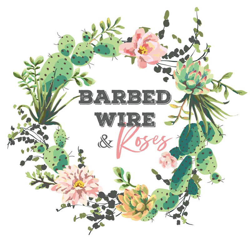 Barbed Wire & Roses