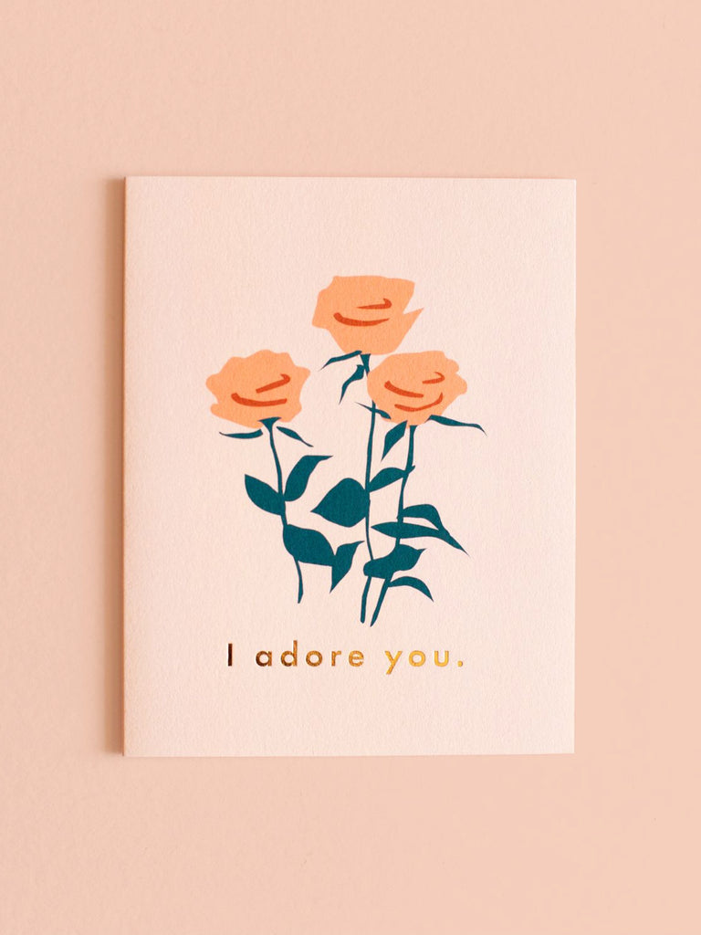 I Adore You Roses Greeting Card