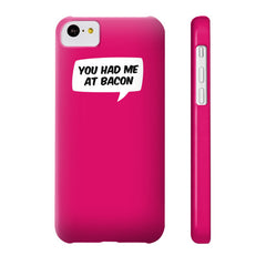 You Had Me At Bacon Case - Dicky Ticker  - 7
