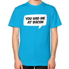 You Had Me At Bacon T-shirt - Dicky Ticker