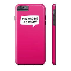 You Had Me At Bacon Case - Dicky Ticker  - 5