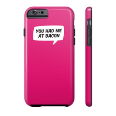 You Had Me At Bacon Case - Dicky Ticker  - 3