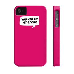 You Had Me At Bacon Case - Dicky Ticker  - 8