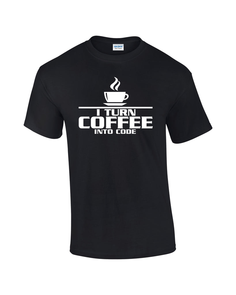 I Turn Coffee Into Code T-shirt - Dicky Ticker
