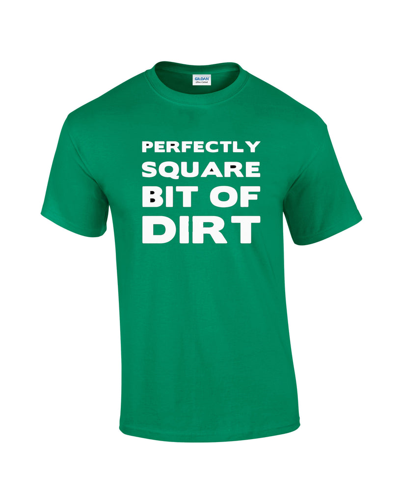 Father Ted T-shirt Perfectly Square Piece of Dirt - Dicky Ticker  - 1