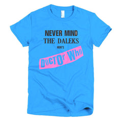 Never Mind The Dalek's Here's Dr Who Ladies T-shirt Sex Pistols - Dicky Ticker  - 13