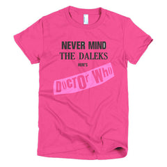 Never Mind The Dalek's Here's Dr Who Ladies T-shirt Sex Pistols - Dicky Ticker  - 20