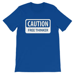Caution Free Thinker T-shirt Student