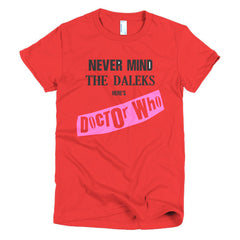 Never Mind The Dalek's Here's Dr Who Ladies T-shirt Sex Pistols - Dicky Ticker  - 19