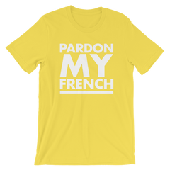 Pardon My French T-shirt 'Cause It's Merde