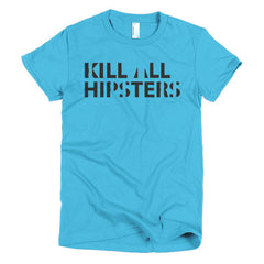 Kill All Hipsters Ladies T-shirt Primal Scream - Dicky Ticker