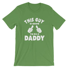This Guy Is Going To Be A Daddy T-Shirt Father's Day Pregnancy