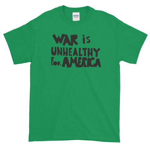 War Is Unhealthy For America T-shirt Vietnam