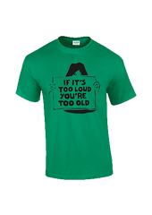 Too Loud Too Old T-shirt - Dicky Ticker  - 2