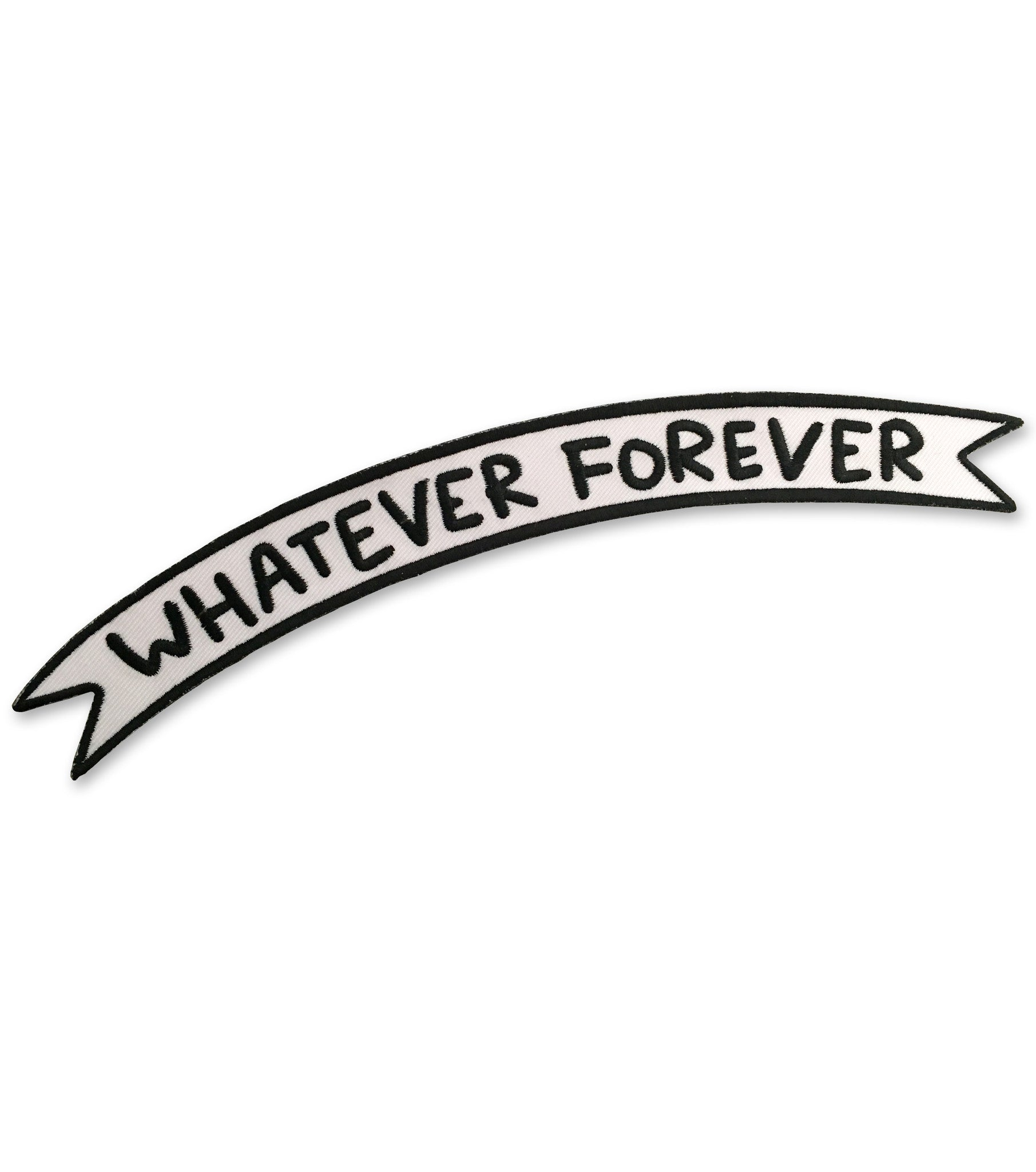 WHATEVER FOREVER BANNER iron-on patch