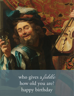 WHO GIVES A FIDDLE? - Modern Masters Greeting Card - Sylvan Gate Design