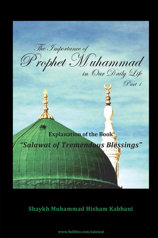 The Importance of Prophet Muhammad in Our Daily Life, Part 1 , Islamic Shopping Network - 1