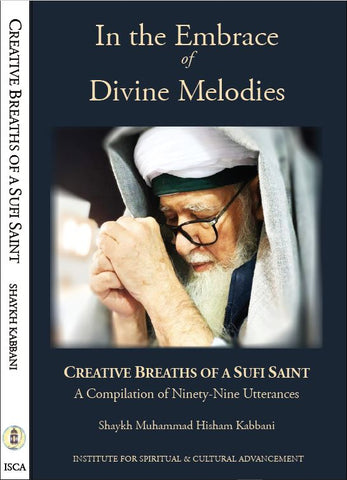 In the Embrace of Divine Melodies: Creative Breaths of a Sufi Saint