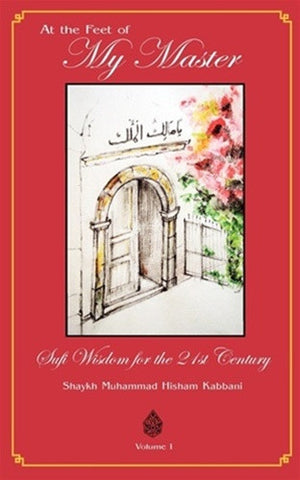 At The Feet of My Master, Vol. 1 , Islamic Shopping Network - 1