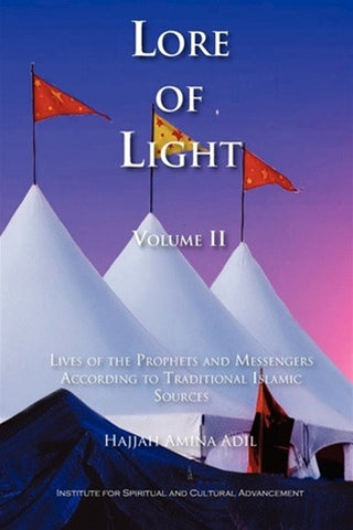 The Lore of Light, Vol. 2 - paperback , Islamic Shopping Network - 1