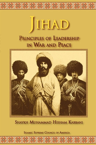 Jihad: Principles of Leadership in War and Peace , Islamic Shopping Network - 1