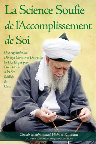 La Science Soufie de l'Accomplissement de Soi , Islamic Shopping Network