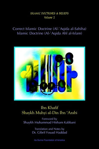 Islamic Doctrines and Belief, Vol 2: Correct Islamic Doctrine , Islamic Shopping Network