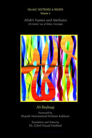 Islamic Doctrines and Belief, Vol 4: Allah's Names and Attributes , Islamic Shopping Network