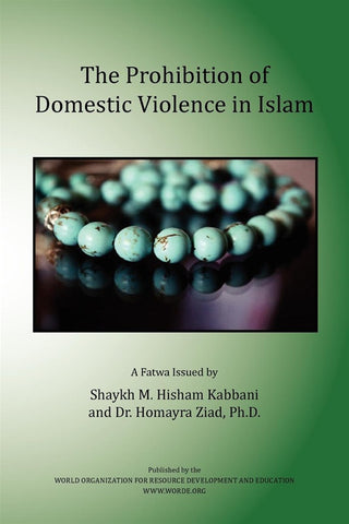 The Prohibition on Domestic Violence in Islam , Islamic Shopping Network