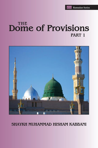 The Dome of Provisions, Part 1 , Islamic Shopping Network