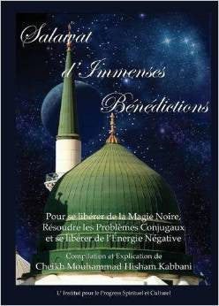 Salawat D'Immenses Benedictions (French Edition) , Islamic Shopping Network