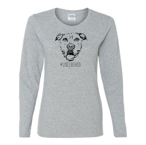 #LiveLikeRoo - Women's Long Sleeve T-Shirt