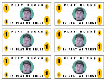 Filler Bucks *NOT PLAT BUCKS* Plat Bucks are Different