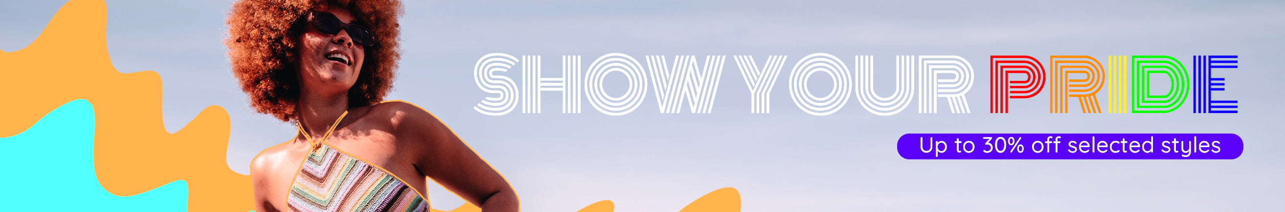 Show Your Pride Landing Page Banner