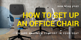 How to set up an office chair title image