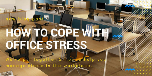 How to cope with office stress