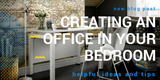 creating an office in your bedroom