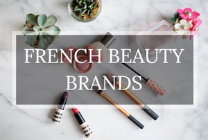 THE BEST FRENCH BEAUTY PRODUCTS TO STOCK UP ON