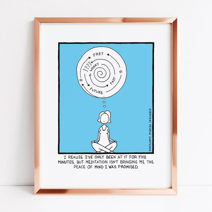Difficulty Meditating Print