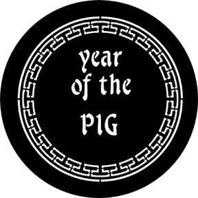 ROSCO STEEL GOBO 77652F Year Of The Pig
