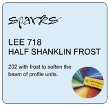 LEE 718 HALF SHANKLIN FROST