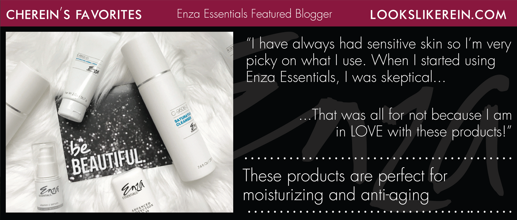 Looks Like Rein Cherein Enza Essentials Featured Blogger Review