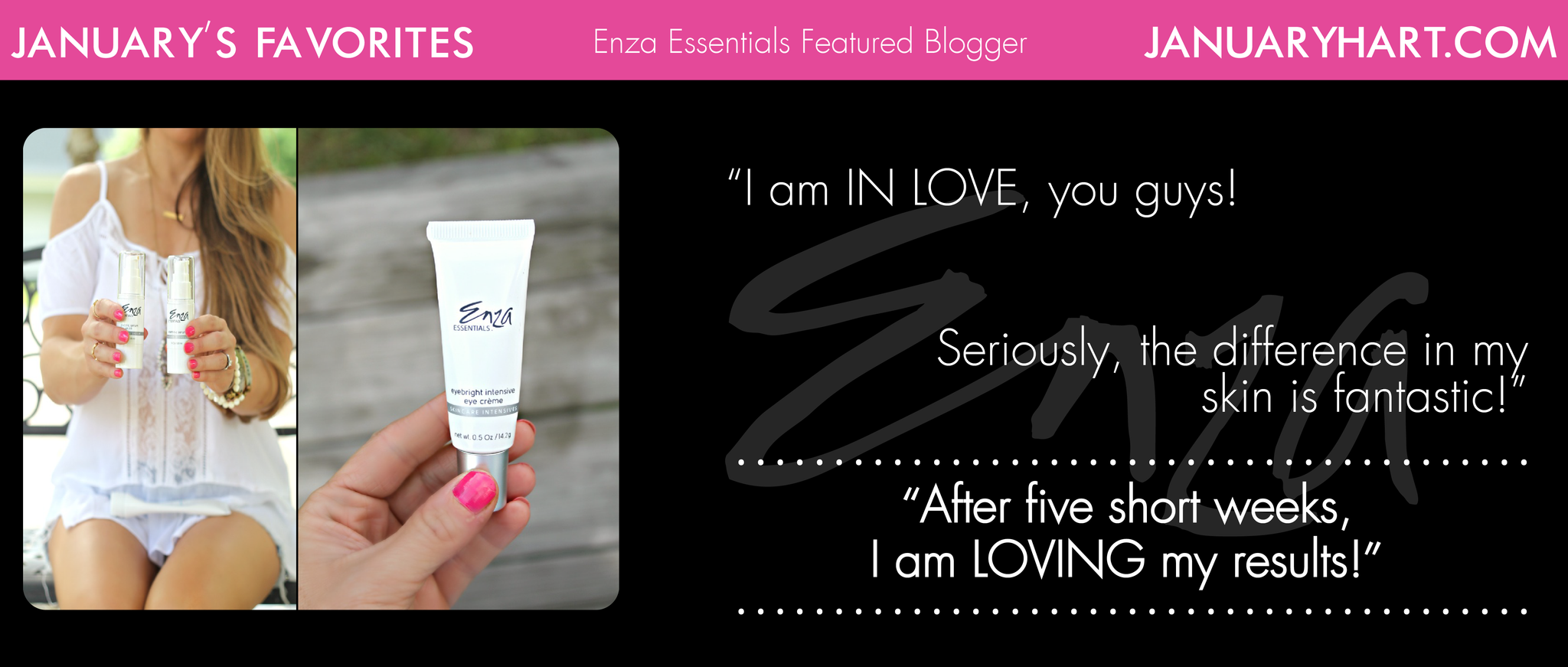 January Hart Enza Essentials Review