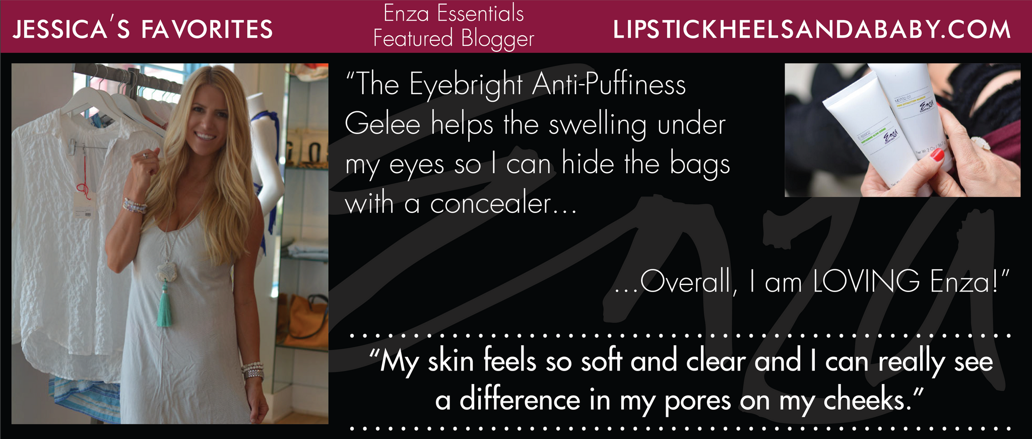 Lipstick Heels and a Baby Jessica Enza Essentials Featured Blogger Review