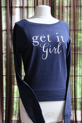 Get It Girl sweatshirt - SALE