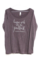 Happy Girls Are the Prettiest long sleeve t