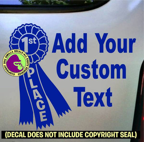 1ST PLACE RIBBON - ADD CUSTOM TEXT -  Vinyl Decal Sticker