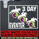 3 DAY EVENTING HORSES ON BOARD Caution Trailer Vinyl Decal Sticker